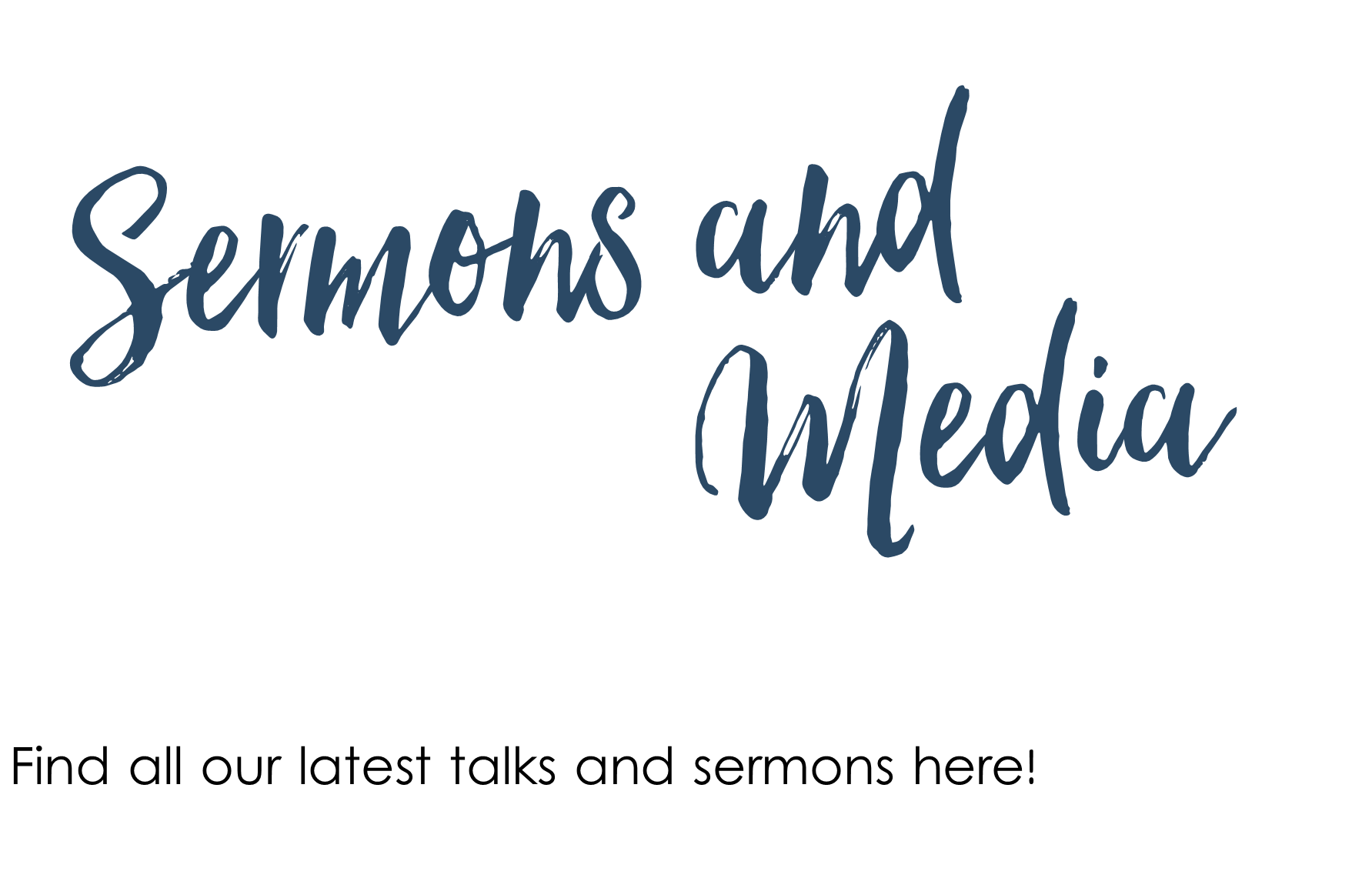 Sermons and Media page